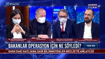 Bakanlar Gara Operasyon'u için ne söyledi? | Teke Tek - 16 Şubat 2021