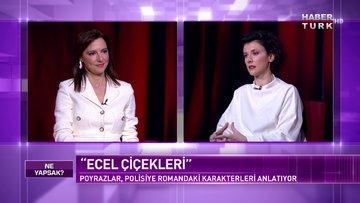 Gazeteci ve Yazar Elçin Poyrazlar Habertürk'te | Ne Yapsak - 20 Şubat 2021