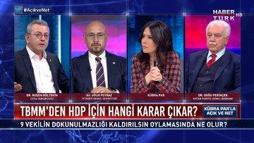 Hangi partiler '9 vekilin dokunulmazlığı kaldırılsın' der? | Açık ve Net - 22 Şubat 2021