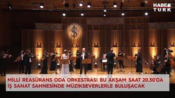 Milli Reasürans Oda Orkestrası bu akşam saat 20.30'da İş Sanat sahnesinde