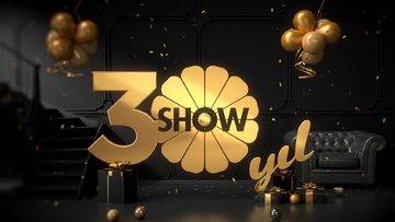 Show TV 30 yaşında!