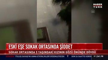 Samsun'da kadına şiddet görüntüleri kan dondurdu