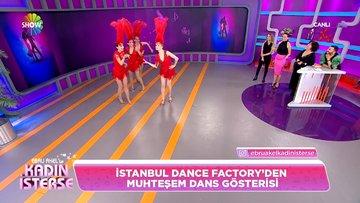 İstanbul Dance Factory'den muhteşem dans gösterisi!