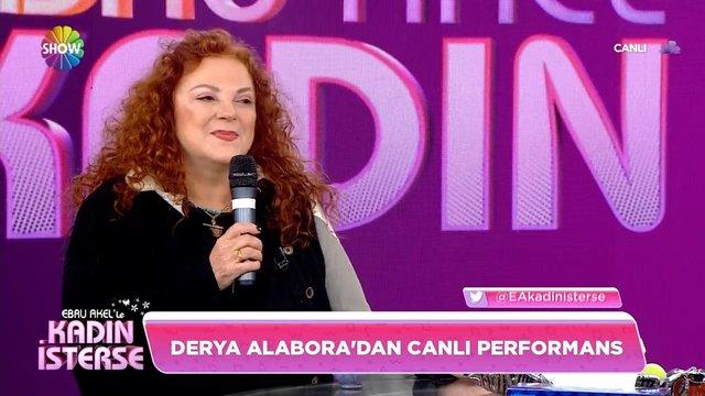 Derya Alabora'dan canlı performans!
