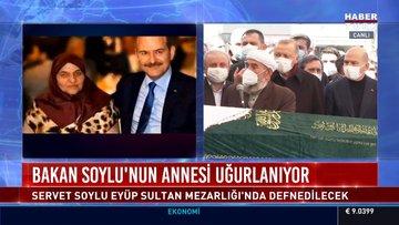 Süleyman Soylu'nun annesi Servet Soylu son yolculuğuna uğurlandı