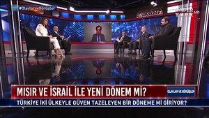 Olaylar ve Görüşler - 13 Mart 2021 (Mısır ve İsrail ile yeni dönem mi?)