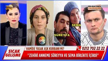 Kızından Süreyya ve Sema'ya şok suçlama!