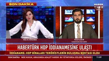 Habertürk HDP'nin iddianamesine ulaştı