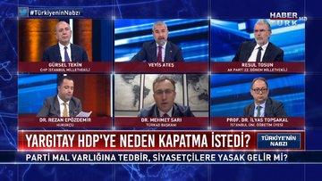 HDP'nin mal varlığına el konulur mu?   Türkiye'nin Nabzı - 17 Mart 2021