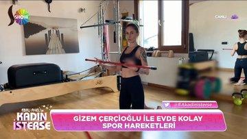 Gizem Çerçioğlu ile evde kolay spor hareketleri!
