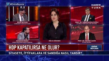 HDP kapatılırsa ne olur?   Enine Boyuna - 19 Mart 2021