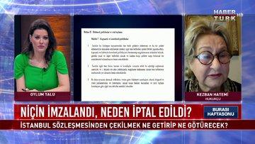 İstanbul Sözleşmesi'nden çekilmek ne getirip, ne götürecek?   Burası Haftasonu - 20 Mart 2021