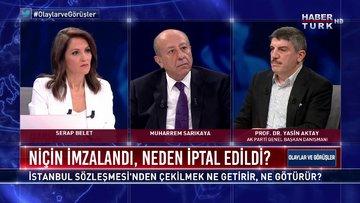 AK Parti Genel Başkan Danışmanı Prof. Dr. Yasin Aktay yanıtlıyor | Olaylar ve Görüşler - 20 Mart 2021