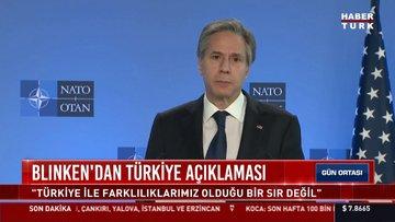 ABD Dışişleri Bakanı Antony Blinken'dan Türkiye açıklaması!
