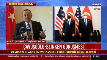 Dışişleri Bakanı Çavuşoğlu'ndan Blinken ile görüşmesi sonrası açıklamalar!