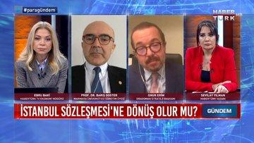 Türkiye Pazartesi yeniden kapanır mı? | Para Gündem - 25 Mart 2021