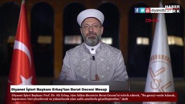 Diyanet İşleri Başkanı Erbaş'tan, 'Berat Gecesi' mesajı