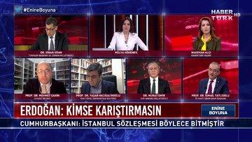 İstanbul Sözleşmesi'nden çekilme kararı hukuka uygun mu? | Enine Boyuna - 26 Mart 2021