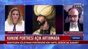 Haftalık - 27 Mart 2021 (Muhteşem Süleyman portresini kim yaptı, değeri ne kadar?)