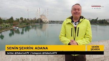 Adana'yı ne kadar tanıyorsunuz? | Senin Şehrin - 28 Mart 2021