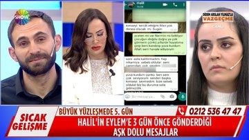 Halil'in Eylem'e attığı aşk mesajları!