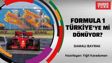 Formula 1 Türkiye'ye mi dönüyor? | DAMALI BAYRAK