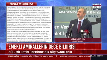 Adalet Bakanı'ndan emekli amirallerin bildirisine tepki