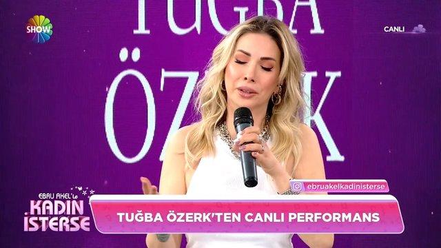 Tuğba Özerk'ten canlı performans!