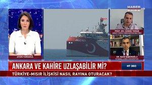 HT 360 - 15 Nisan 2021 (Ankara ve Kahire uzlaşabilir mi?)