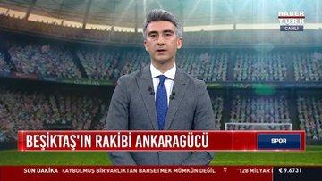 Beşkitaş'ın rakibi Ankaragücü | Spor Bülteni - 16 Nisan 2021