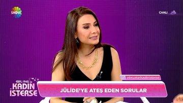 Jülide'ye ateş eden sorular! | Ebru Akel'in konuğu Jülide Ateş