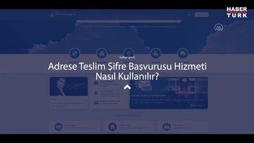 """Cumhurbaşkanlığı Dijital Dönüşüm Ofisi, """"adrese teslim e-Devlet şifresi"""" hizmeti için kullanım videosu hazırladı"""