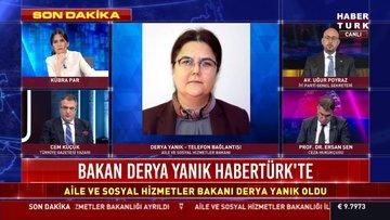 Bakan Derya Yanık, ilk kez Habertürk TV'ye konuştu