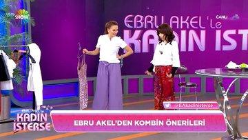 Ebru Akel'den kombin önerileri!