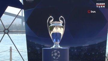 Şampiyonlar Ligi Kupası, İstanbul Boğazı'nda