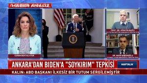 Haftalık – 25 Nisan 2021 (Ankara Biden'a ne tepki verdi?)