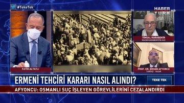 1915'te ne oldu? Karabekir'in kızı anlatıyor | Teke Tek - 26 Nisan 2021