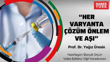 """""""Her varyanta çözüm önlem ve aşı"""""""