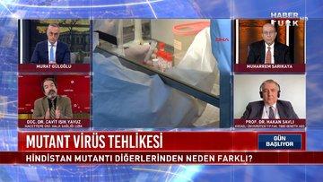 Mutant virüsler nasıl saptanacak? | Gün Başlıyor - 30 Nisan 2021