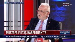 Olaylar ve Görüşler Özel - 30 Nisan 2021 (AK Parti Grup Başkanvekili Mustafa Elitaş Habertürk'te)