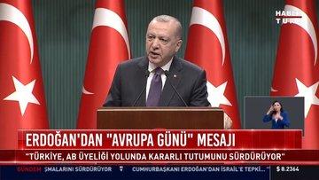 """Erdoğan'dan """"Avrupa Günü"""" mesajı"""