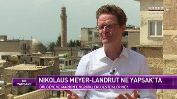 AB Türkiye Delegasyonu Başkanı Nikolaus Meyer-Landrut Habertürk'te | Ne Yapsak - 9 Mayıs 2021