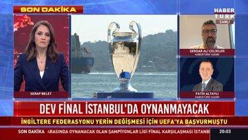 Dev Final İstanbul'da oynanmayacak