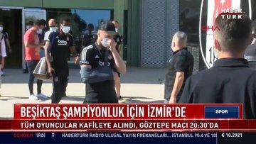 Beşiktaş, şampiyonluk için Göztepe deplasmanında