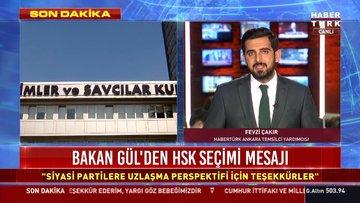 Adalet Bakanı Gül'den HSK seçimi mesajı: Uzlaşmayla seçilmesi çok önemli