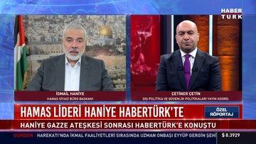 Hamas lideri Haniye Habertürk'te