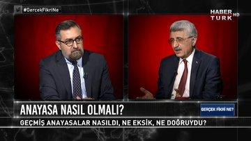 Tarihte anayasa hareketlerinde ne tartışmalar yaşandı? | Gerçek Fikri Ne - 30 Mayıs 2021