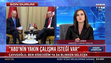 Çavuşoğlu: ABD'nin Türkiye ile yakın çalışma arzusu var