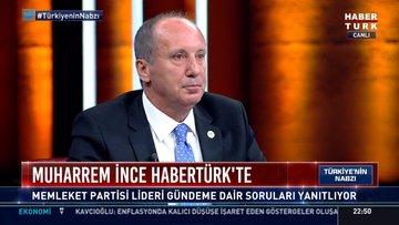 Muharrem İnce Habertürk TV'de soruları yanıtladı