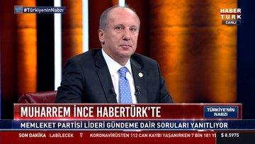 Muharrem İnce Habertürk TV'de soruları yanıtlıyor